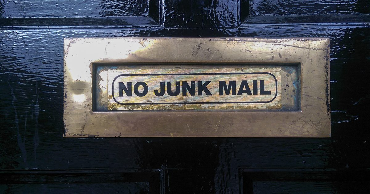 Nobody wants junkmail, as this sign suggests.